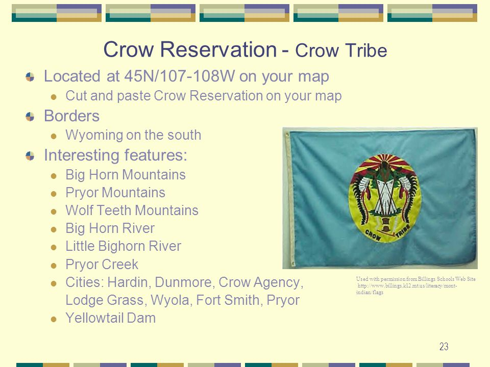 Crow Reservation - Crow Tribe