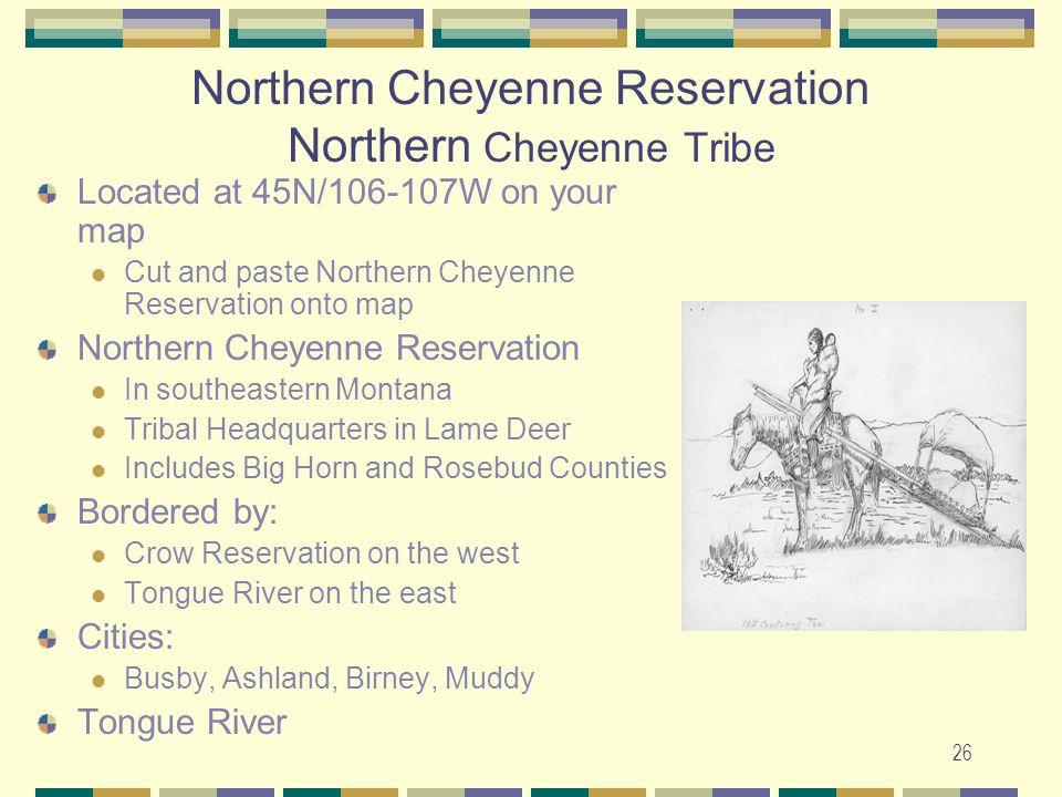 Northern Cheyenne Reservation Northern Cheyenne Tribe