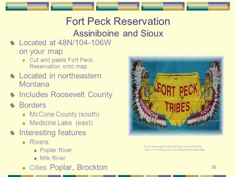 Fort Peck Reservation Assiniboine and Sioux