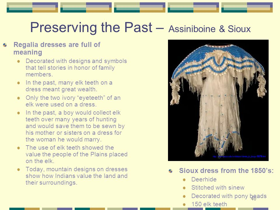 Preserving the Past – Assiniboine & Sioux