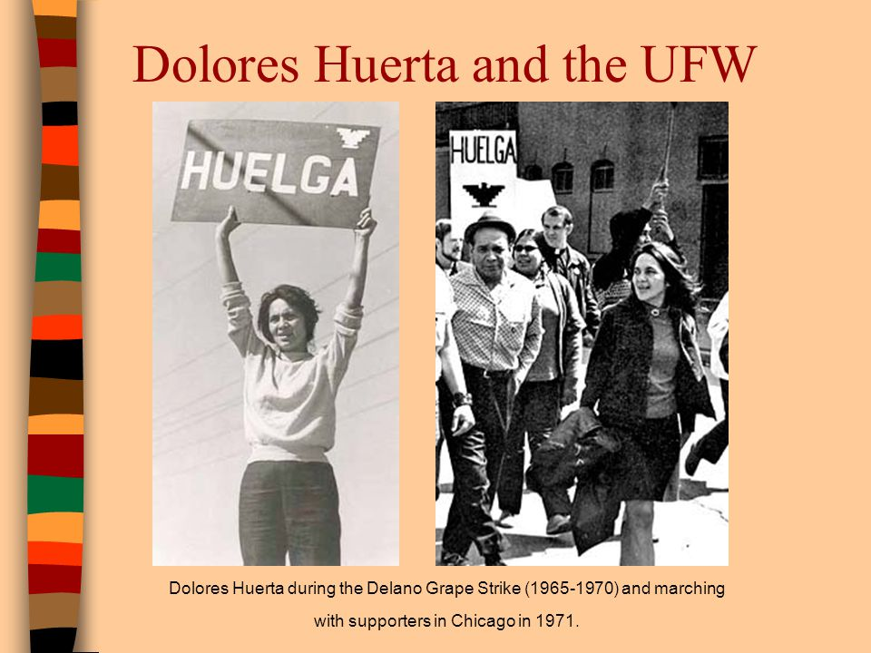 Dolores Huerta and the UFW
