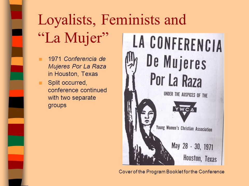 Loyalists, Feminists and La Mujer