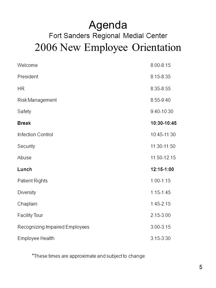 Agenda Fort Sanders Regional Medial Center 2006 New Employee Orientation