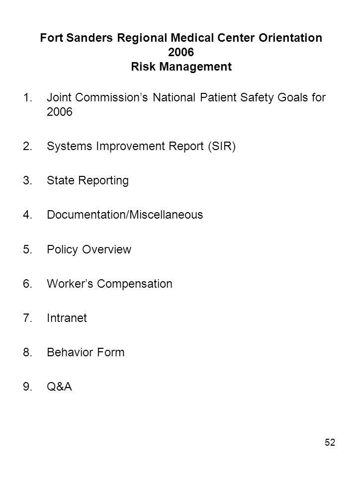 Fort Sanders Regional Medical Center Orientation 2006 Risk Management