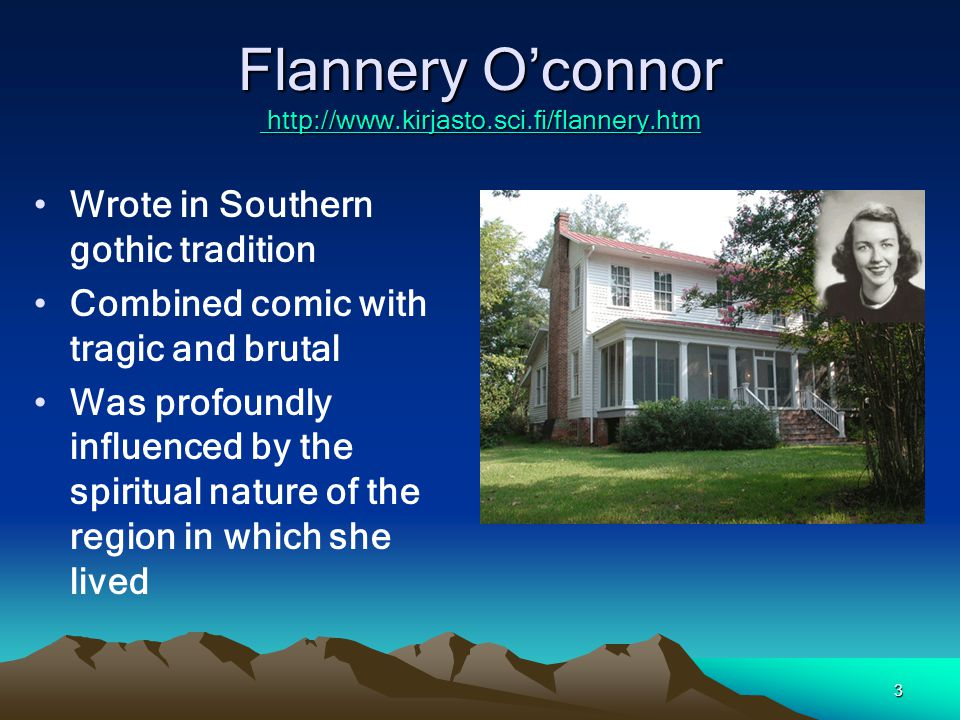 Flannery O'connor http://www.kirjasto.sci.fi/flannery.htm