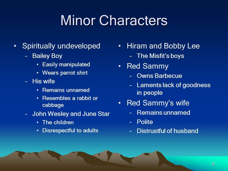 Minor Characters Spiritually undeveloped Hiram and Bobby Lee Red Sammy