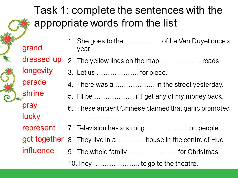 Task 1: complete the sentences with the appropriate words from the list