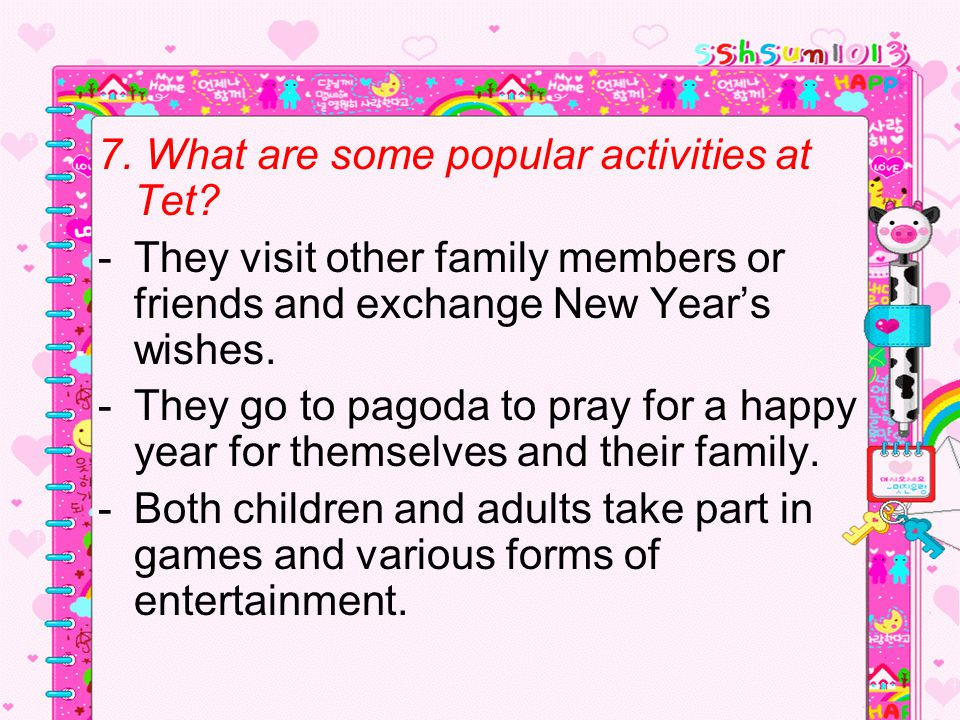 7. What are some popular activities at Tet