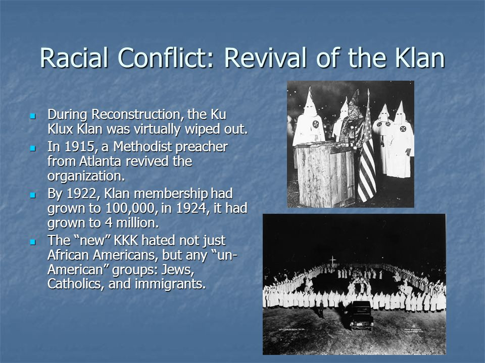 Racial Conflict: Revival of the Klan