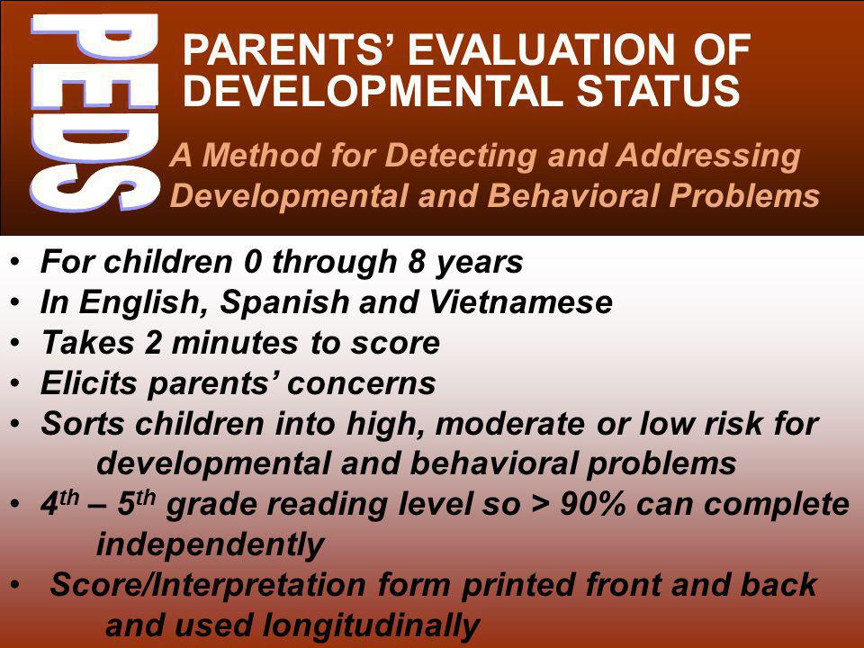 PARENTS' EVALUATION OF DEVELOPMENTAL STATUS
