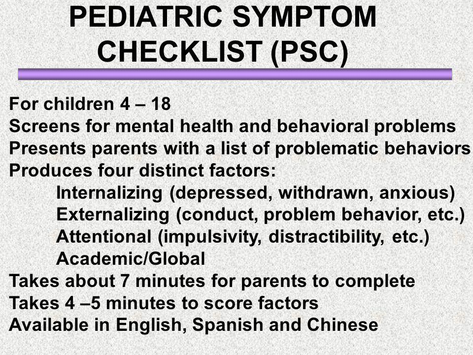 PEDIATRIC SYMPTOM CHECKLIST (PSC)