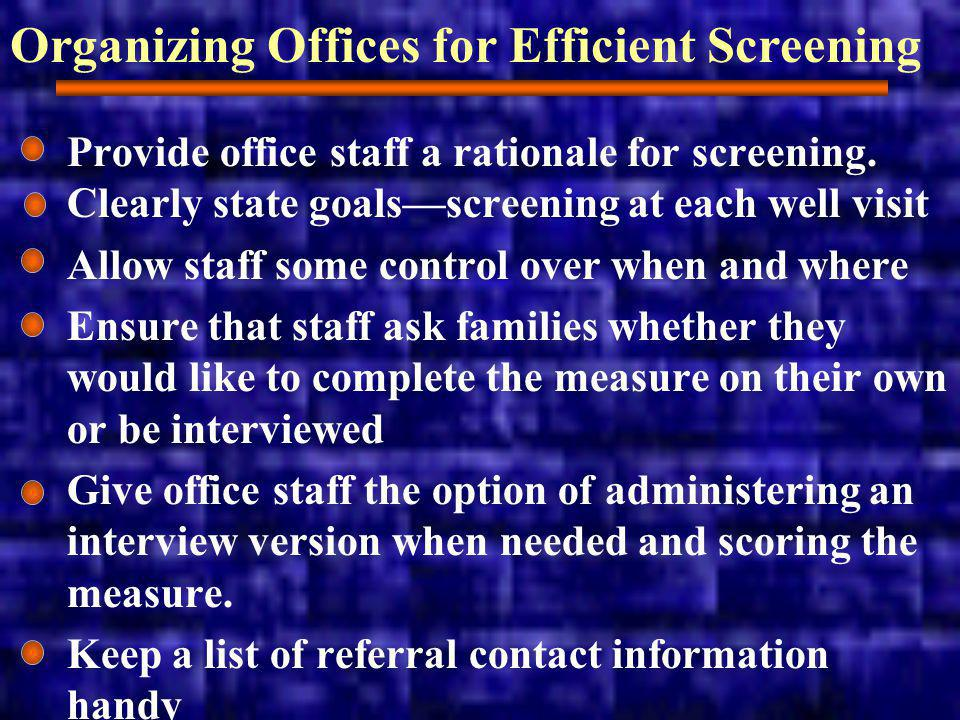 Organizing Offices for Efficient Screening