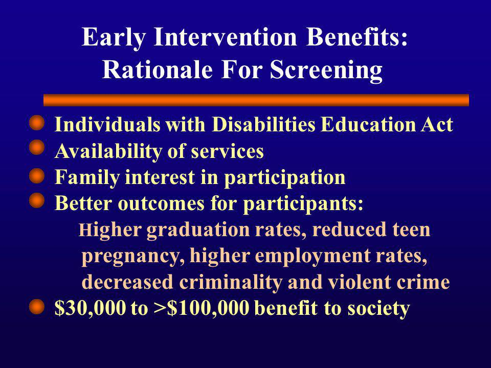 Early Intervention Benefits: Rationale For Screening