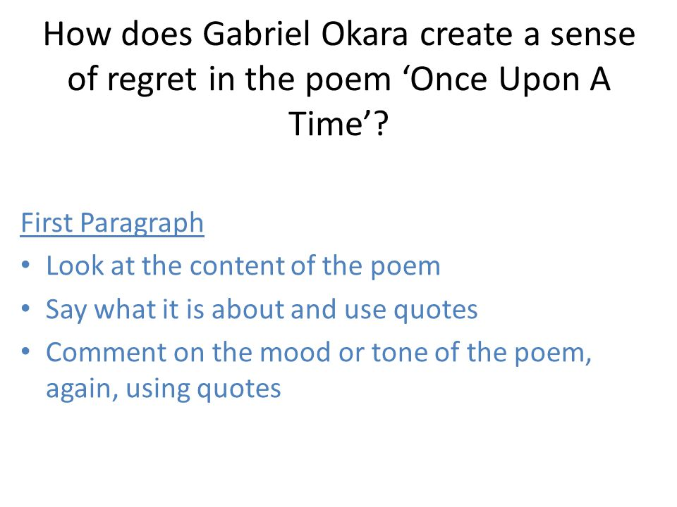 How does Gabriel Okara create a sense of regret in the poem 'Once Upon A Time'