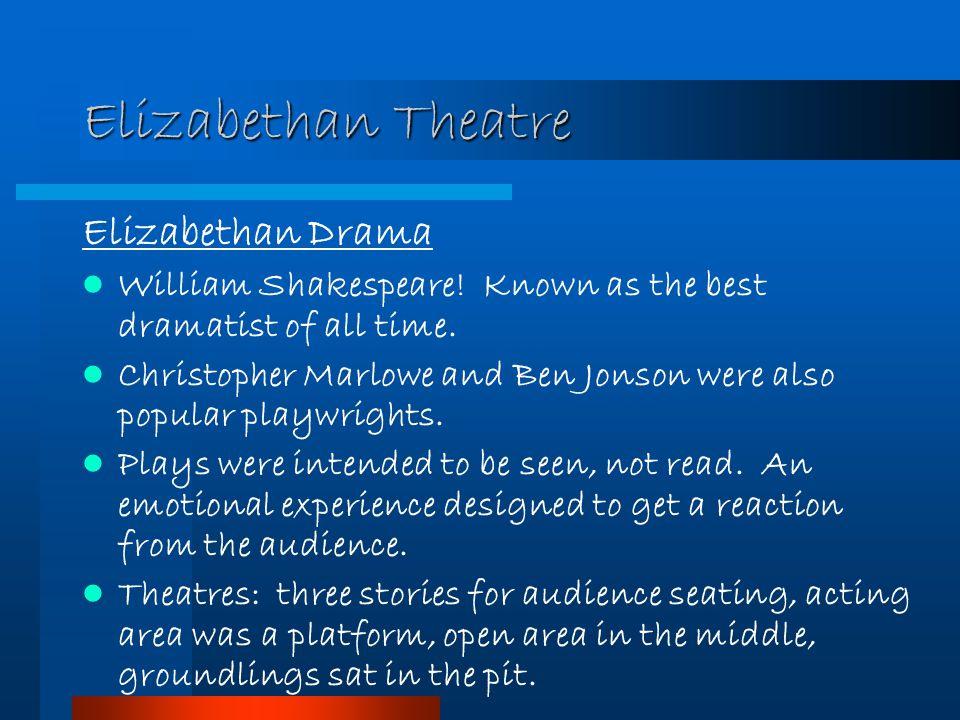 Elizabethan Theatre Elizabethan Drama