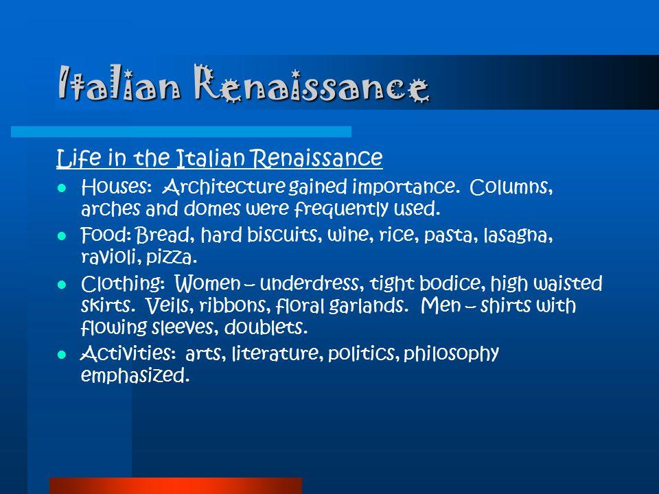 Italian Renaissance Life in the Italian Renaissance