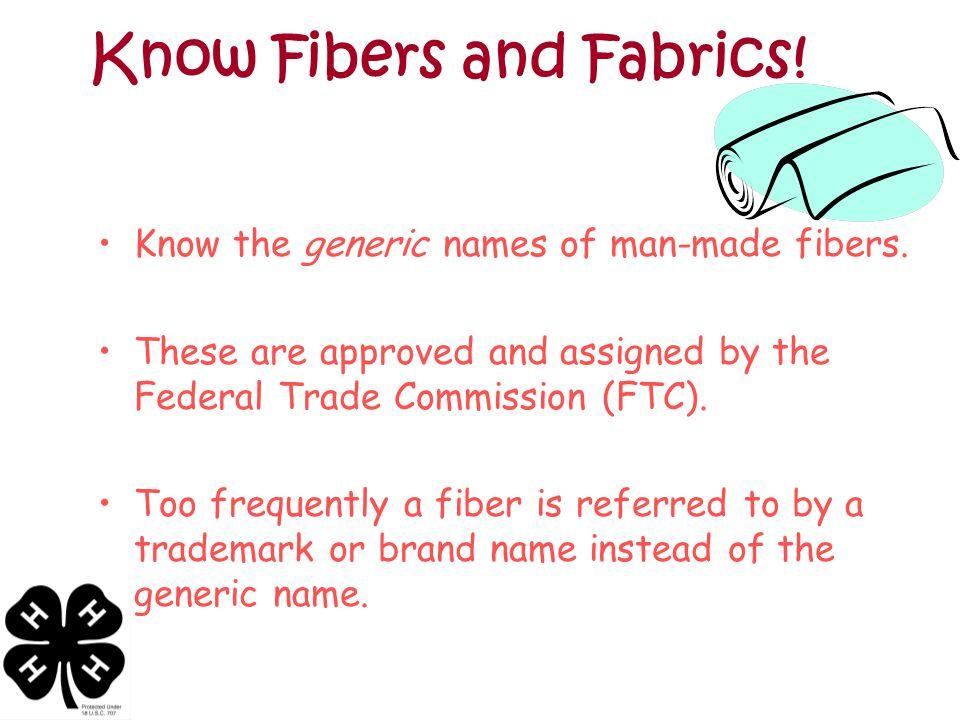Know Fibers and Fabrics!