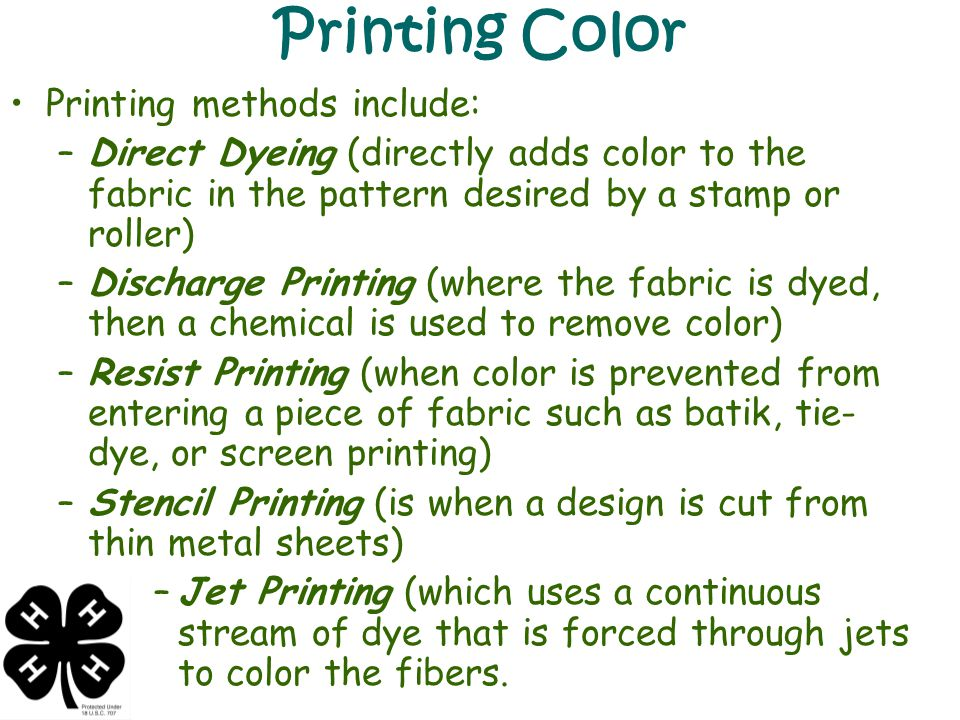 Printing Color Printing methods include: