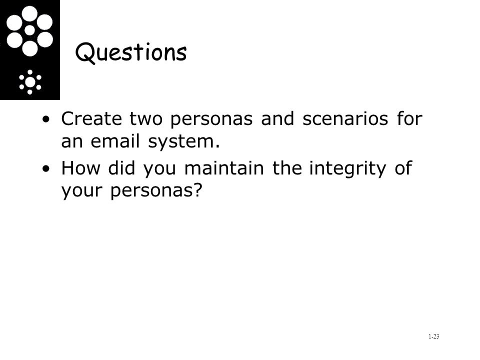 Questions Create two personas and scenarios for an  system.