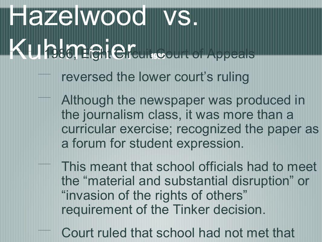 Hazelwood vs. Kuhlmeier 1988