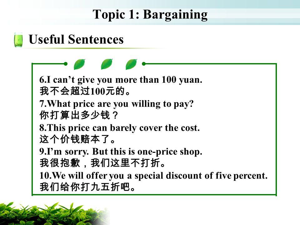 Topic 1: Bargaining Useful Sentences