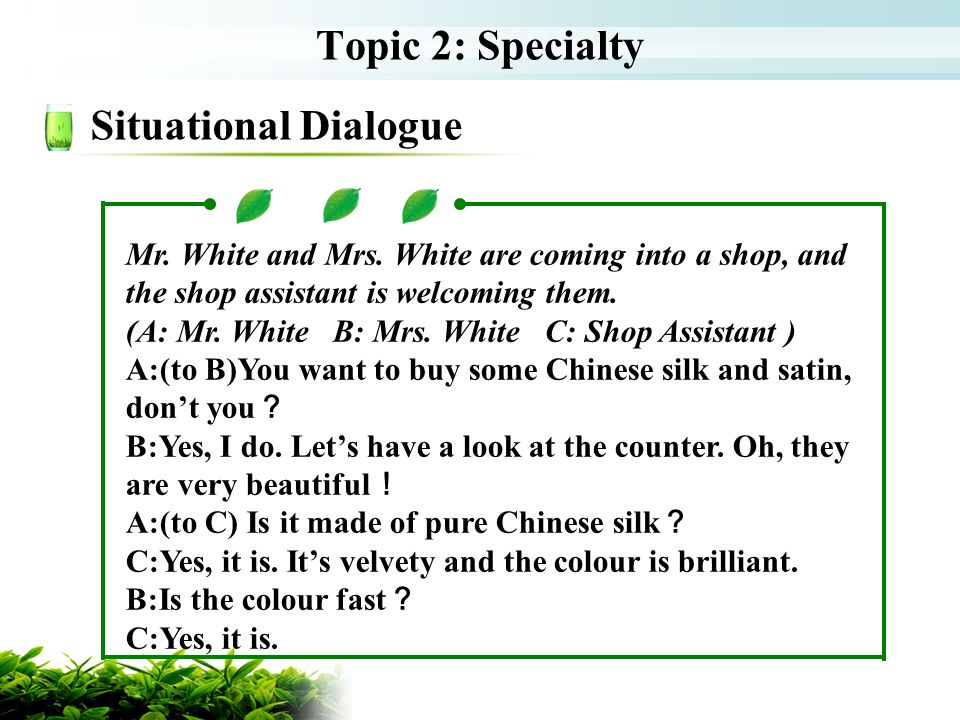 Topic 2: Specialty Situational Dialogue