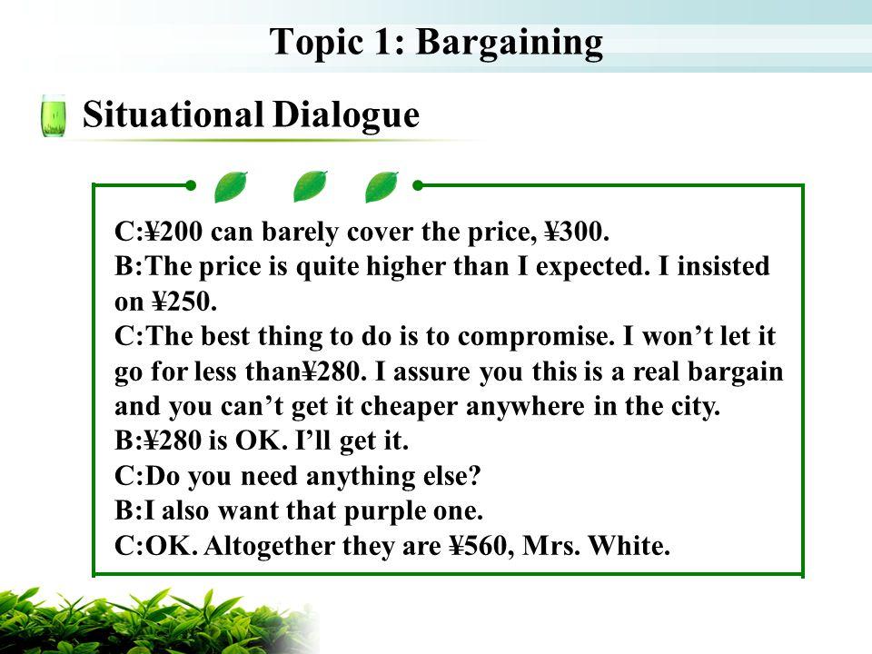 Topic 1: Bargaining Situational Dialogue