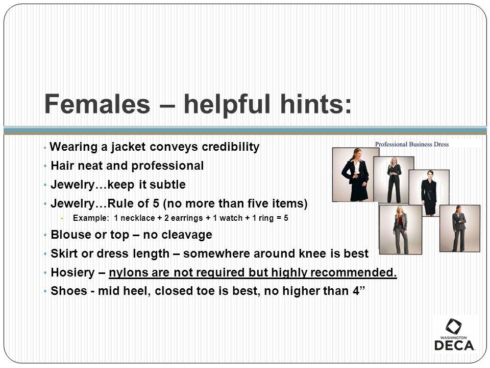 Females – helpful hints: