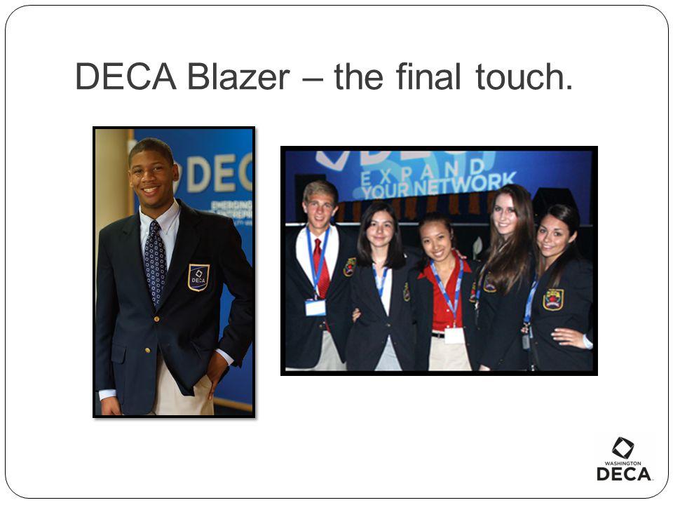 DECA Blazer – the final touch.
