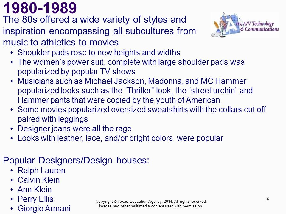 1980-1989 The 80s offered a wide variety of styles and