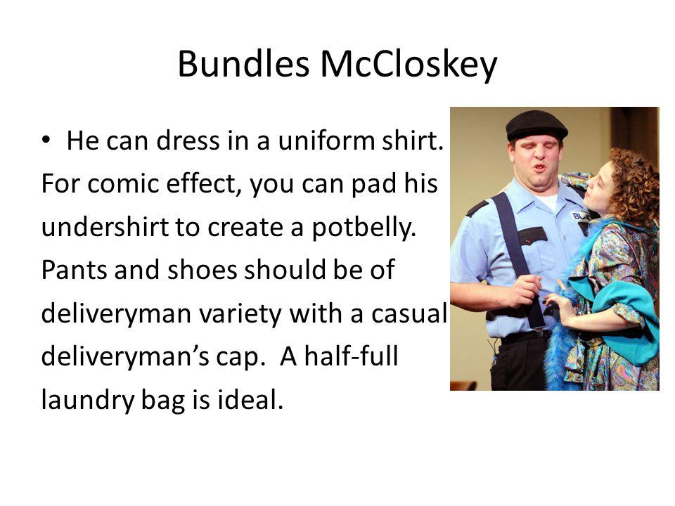 Bundles McCloskey He can dress in a uniform shirt.