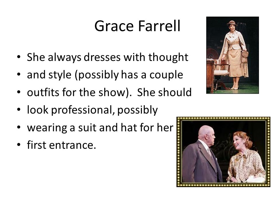 Grace Farrell She always dresses with thought