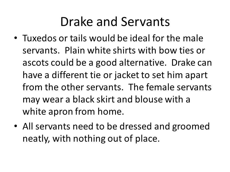 Drake and Servants