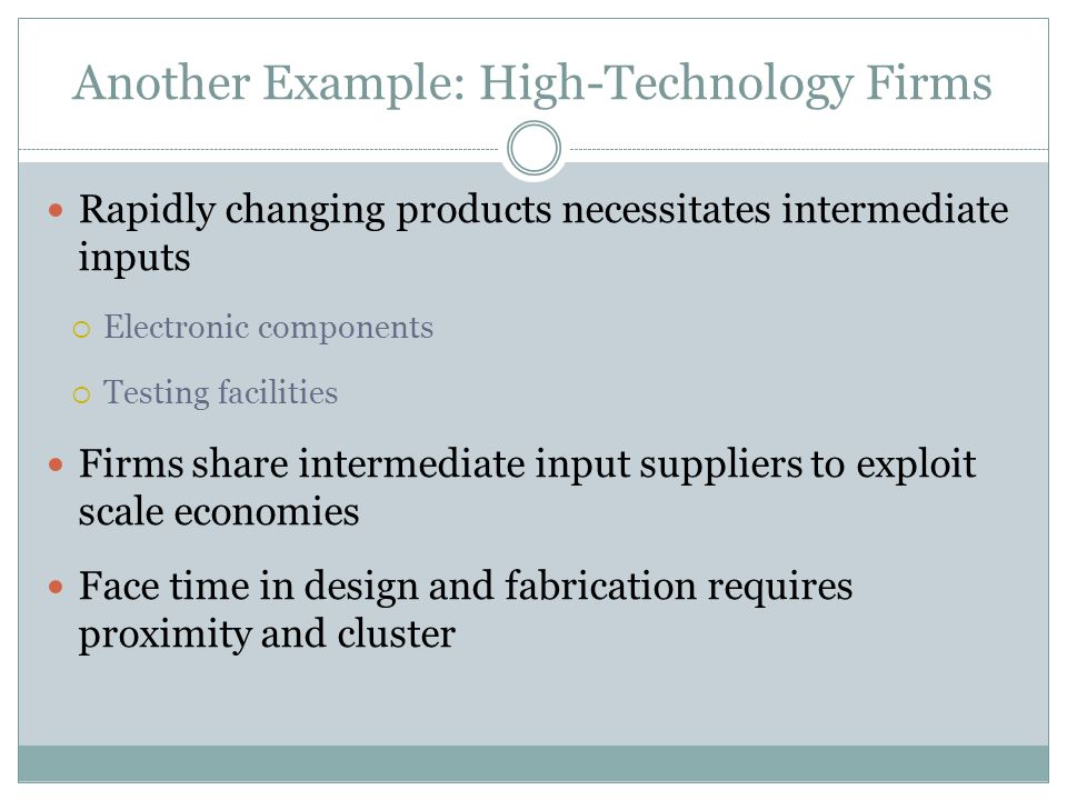 Another Example: High-Technology Firms