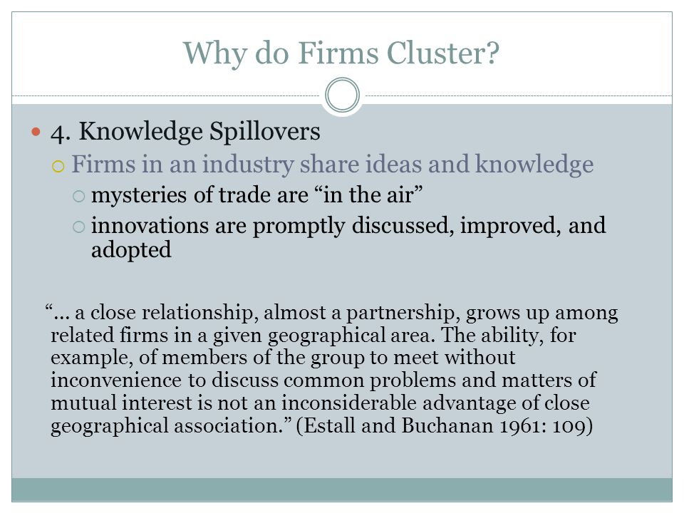 Why do Firms Cluster 4. Knowledge Spillovers