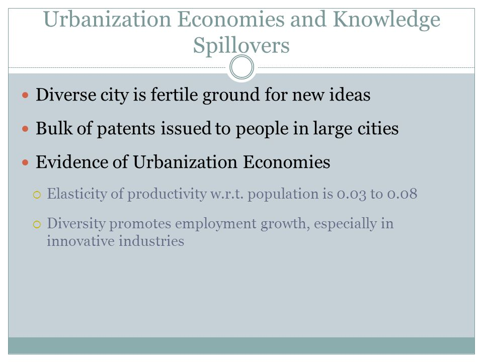 Urbanization Economies and Knowledge Spillovers