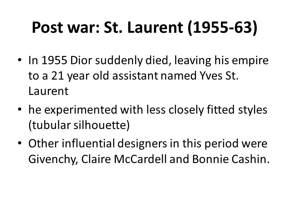 Post war: St. Laurent (1955-63)