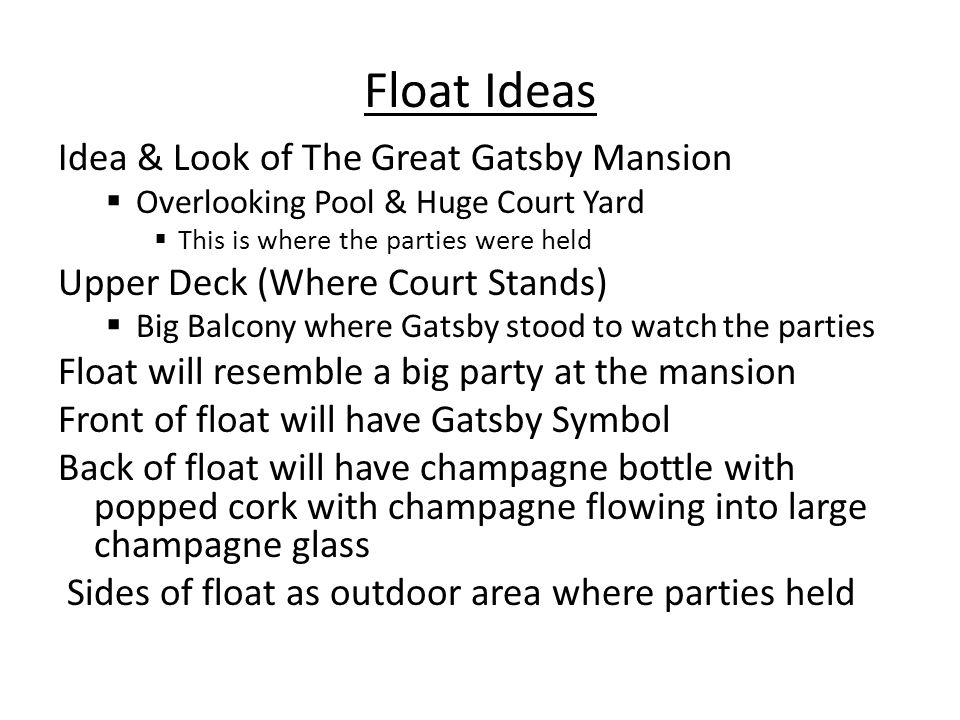 Float Ideas Idea & Look of The Great Gatsby Mansion