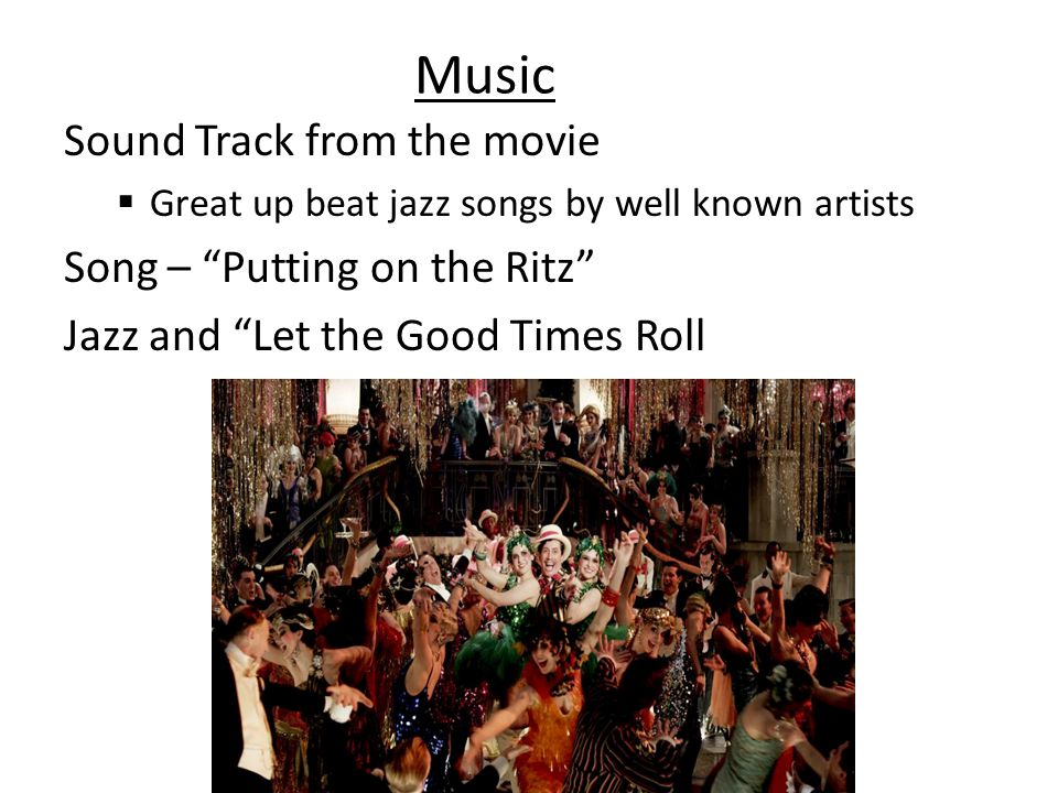 Music Sound Track from the movie Song – Putting on the Ritz
