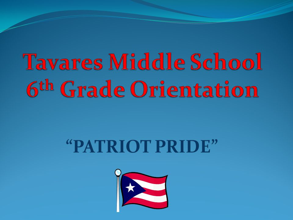 Tavares Middle School 6th Grade Orientation