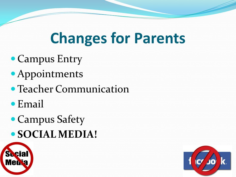 Changes for Parents Campus Entry Appointments Teacher Communication