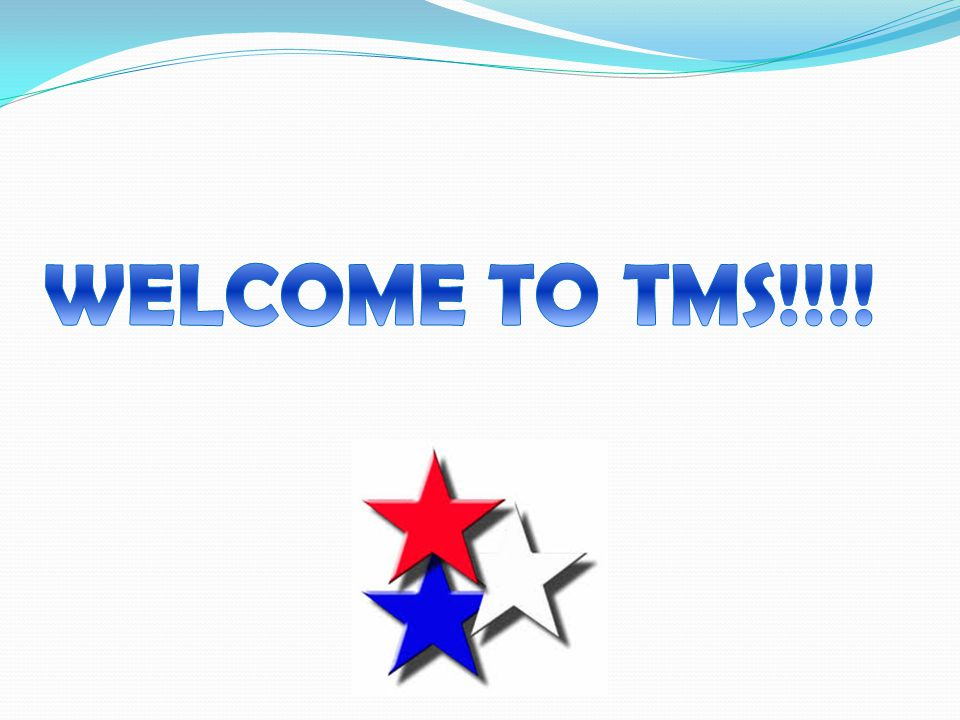 WELCOME TO TMS!!!!