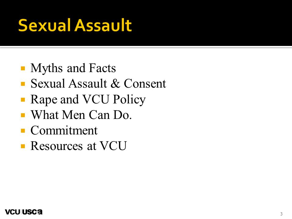 Sexual Assault Myths and Facts Sexual Assault & Consent