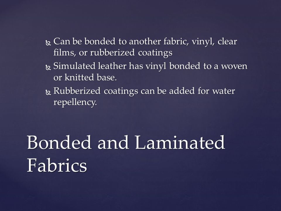 Bonded and Laminated Fabrics