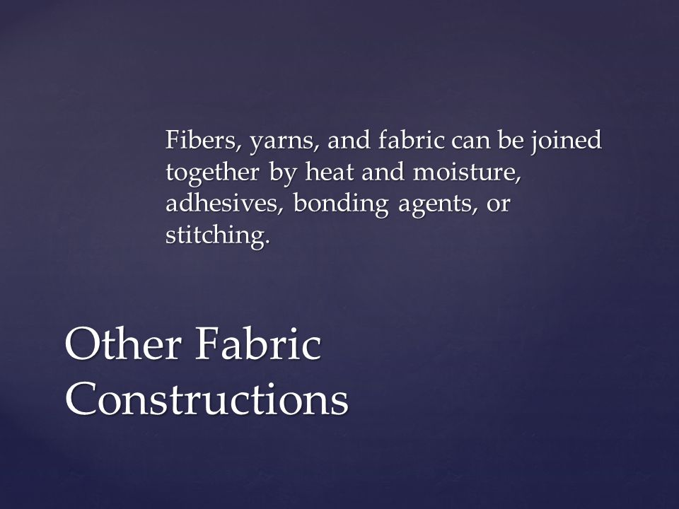 Other Fabric Constructions