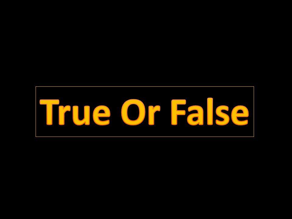 True Or False True Or False