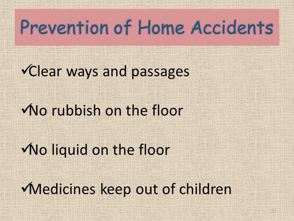 Prevention of Home Accidents