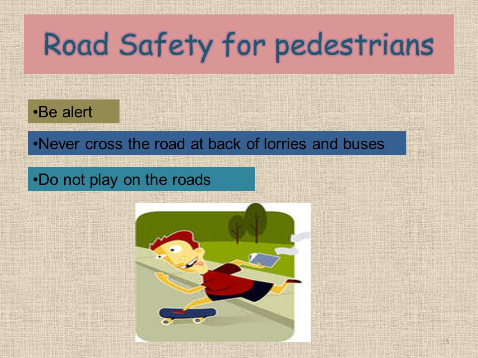 Road Safety for pedestrians