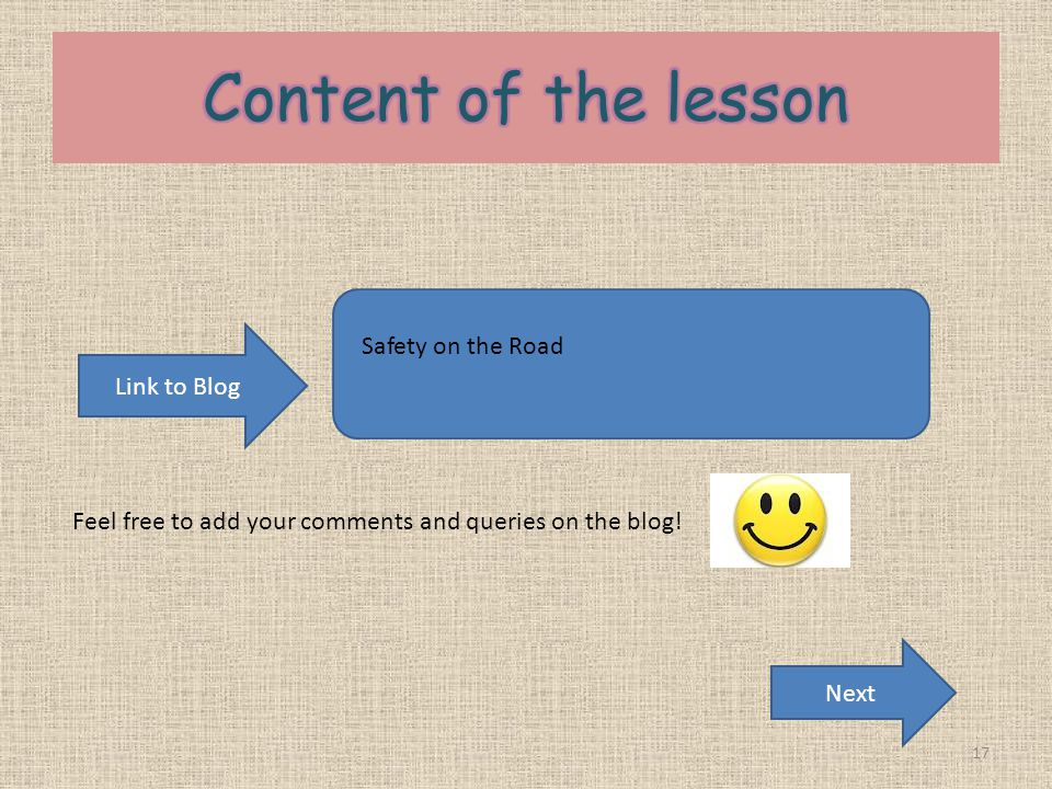 Content of the lesson Safety on the Road Link to Blog