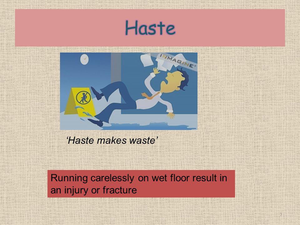 Haste 'Haste makes waste'